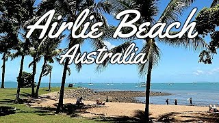 Airlie Beach, The Tropical Paradise in AUSTRALIA