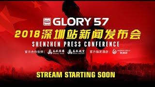 GLORY 57 Shenzhen: Press Conference