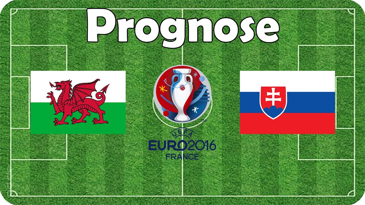 Prognose Wales Slowakei
