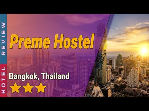 Preme Hostel hotel review | Hotels in Bangkok | Thailand Hotels