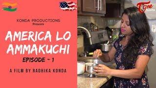 America Lo Ammakuchi   Telugu Comedy Web Series   Episode 1   By Radhika Konda   TeluguOne
