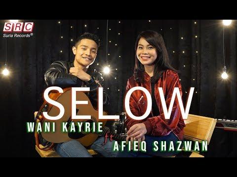 SELOW - Wani Kayrie Ft Afieq Shazwan (COVER)