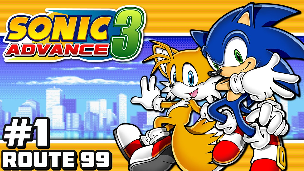 Sonic Advance 3 - Part 1: Route 99
