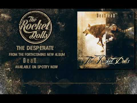 The Rocket Dolls - The Desperate (Official Audio) Mp3