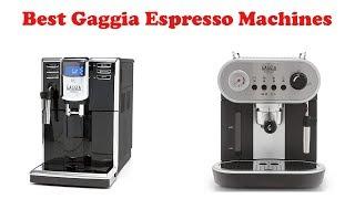5 Best Gaggia Espresso Machine…