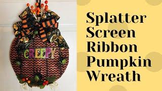 Dollar Tree Splatter Screen Burlap Ribbon Pumpkin DIY