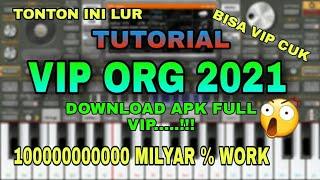 Tutorial Cara Vip Org 2020 | Download Apk Org 2020 Full Vip gratis