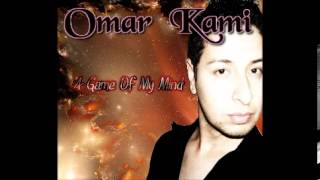 Watch Omar Kami A Game Of My Mind video
