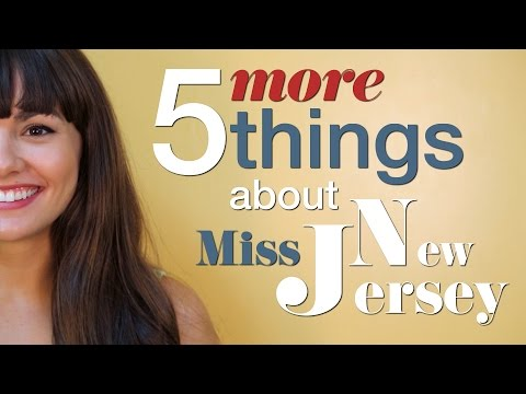 5 MORE things about Miss New Jersey
