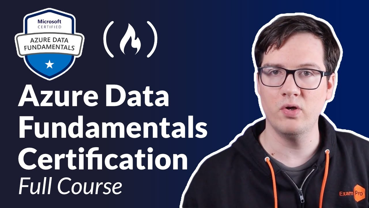 Azure Data Fundamentals Certification (DP-900) - Full Course to PASS the Exam