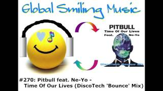 Pitbull feat. Ne-Yo - Time Of Our Lives (DiscoTech