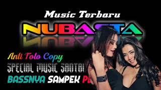 NUBASTA MUSIC TERBARU MUSIC LEPAS PART 2