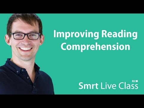 Improving Reading Comprehension - Smrt Live Class with Shaun #8