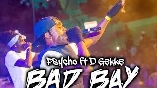 Psycho X MaadRas Gekke- Badbay - Stafaband