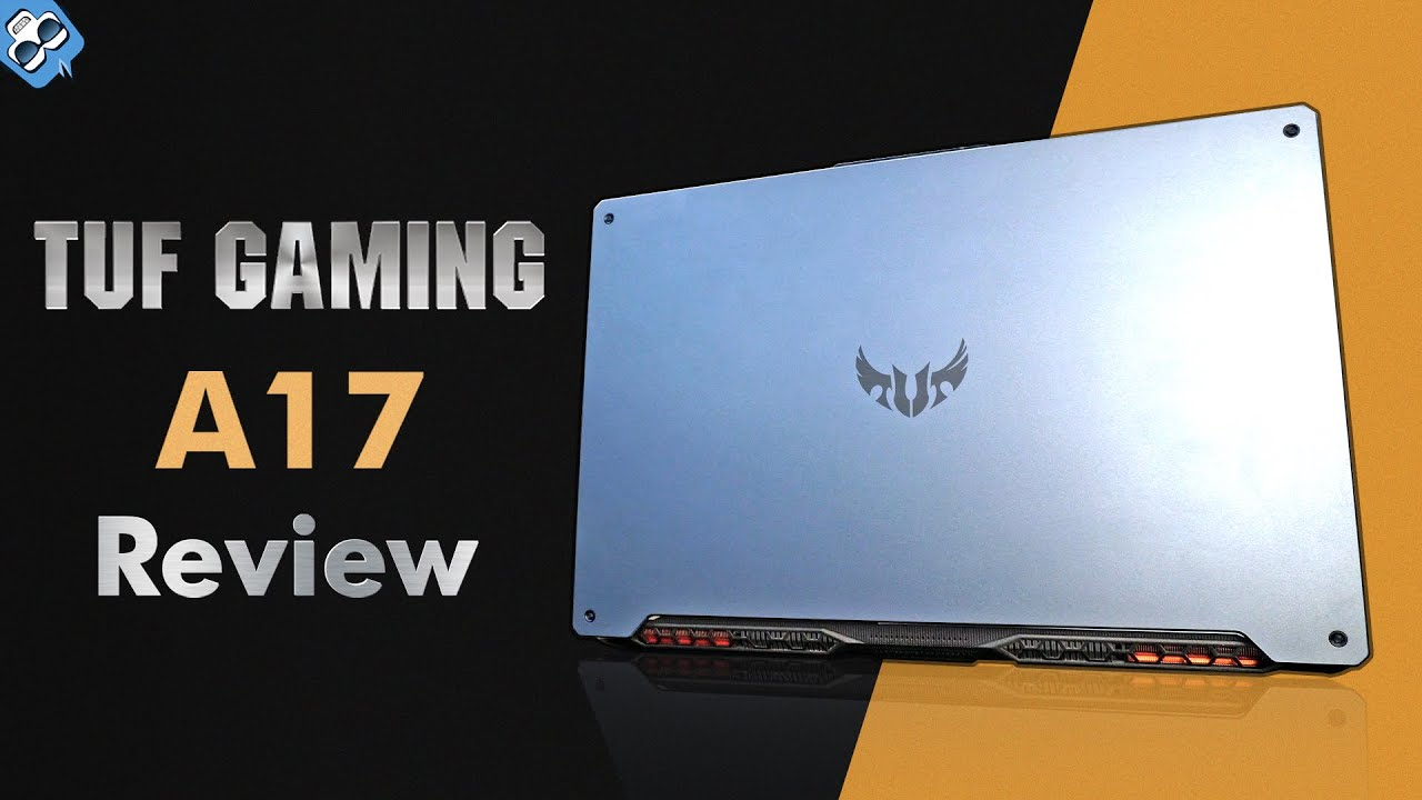 Download Asus TUF Gaming A17 Laptop Review - Productivity monster but with hiccups