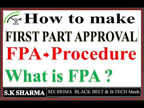 First Part Approval (FPA) Or Job Setup Procedure, What Is FPA And Job Setup Process