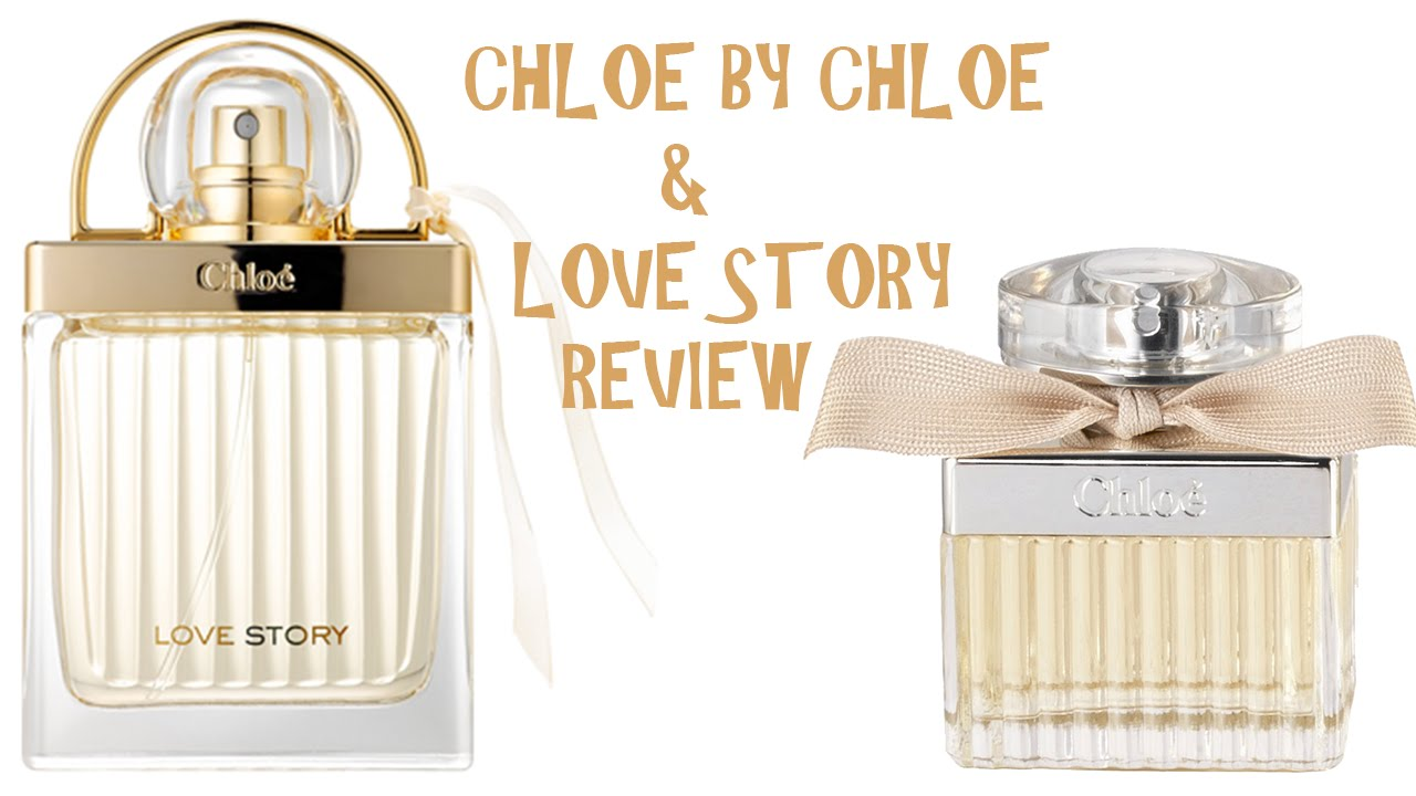 By Perfume Love 2016Chloe Collection Review Storyamp; wN8PXnOkZ0