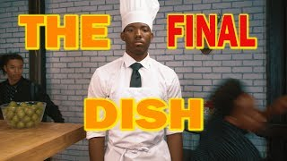 """""""The Final Dish"""" (FULL VIDEO)  By: King Vader"""