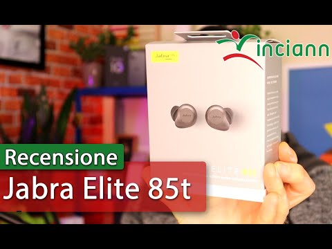 Recensione Jabra Elite 85t cuffie true wireless con ANC avanzato e confronto con Elite 75t