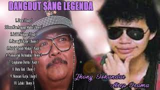 Download lagu DANGDUT SANG LEGENDA ASEP IRAMA DAN JHONY ISKANDAR MP3