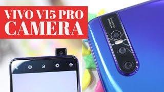 Vivo V15 Pro Camera Features Tips, Tricks, and Camera Samples