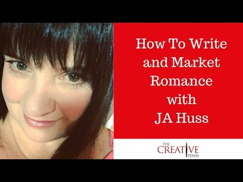 How To Write And Market Romance With JA Huss