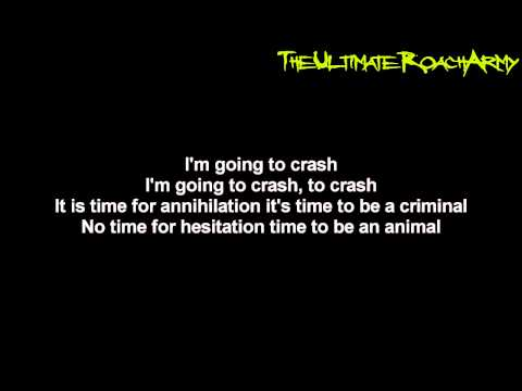 Papa Roach - Crash {Lyrics on screen} HD
