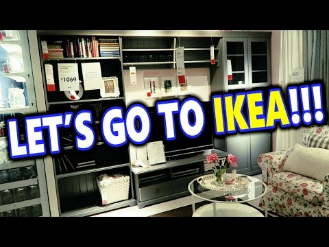 LET'S GO TO IKEA!!!