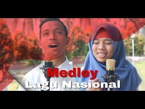 Medley Lagu Nasional | Dirgahayu Republik Indonesia ke 72