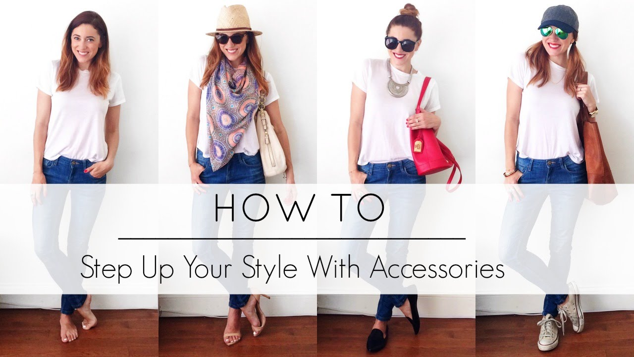 How to step up your style with accessories mystylepill What is style