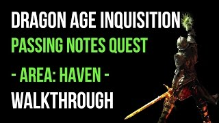 Dragon Age Inquisition Walkthrough Passing Notes Quest (Haven) Gameplay Let's Play