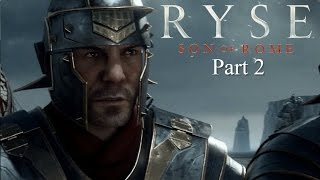 Ryse son of Rome Xbox One S Walkthrough Part 2