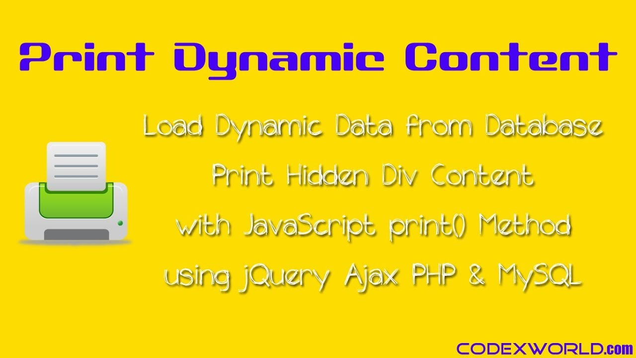 Print Dynamic Content using JavaScript, jQuery, and PHP - CodexWorld