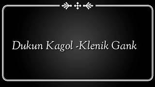 Download Aku iso gawe uripmu keloro loro- Dukun kagol Mp3