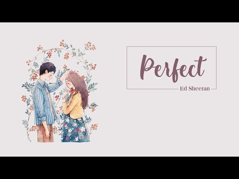 perfect---ed-sheeran-||-video-lyrics