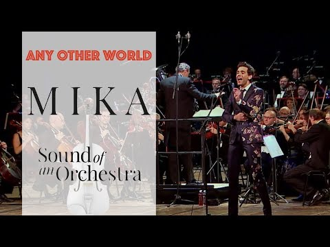 🔴 Mika - ANY OTHER WORLD - Sound of an Orchestra - 1080p HD Mp3