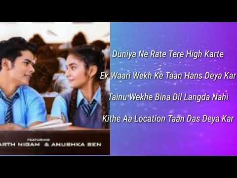GAL KARKE (LYRICS)-   Anushka Sen & Siddharth Nigam   Latest Punjabi Song In 2019