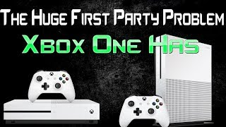 Time To Admit The HUGE First Party Exclusive Games Problem Xbox One Has