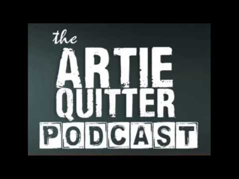 Artie Quitter Podcast #15