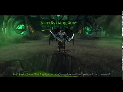 World Of Warcraft - Varedis Gangrâme [FR]
