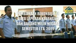 Pembukaan Rekonsiliasi Data Laporan Keuangan dan BMN Semester I TA. 2019 Kanwil Kemenkumham Kalbar