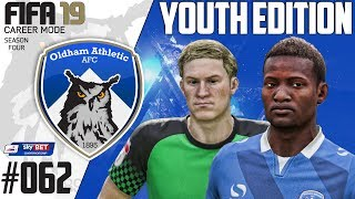 fifa 19 career mode youth edition oldham athletic season 4 ep 62