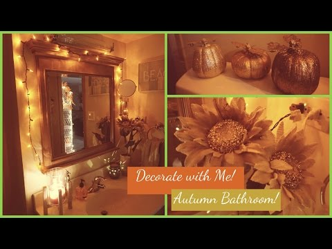 Speed Clean & Decorate with Me! Bathroom | Fall Autumn 2016 Decor