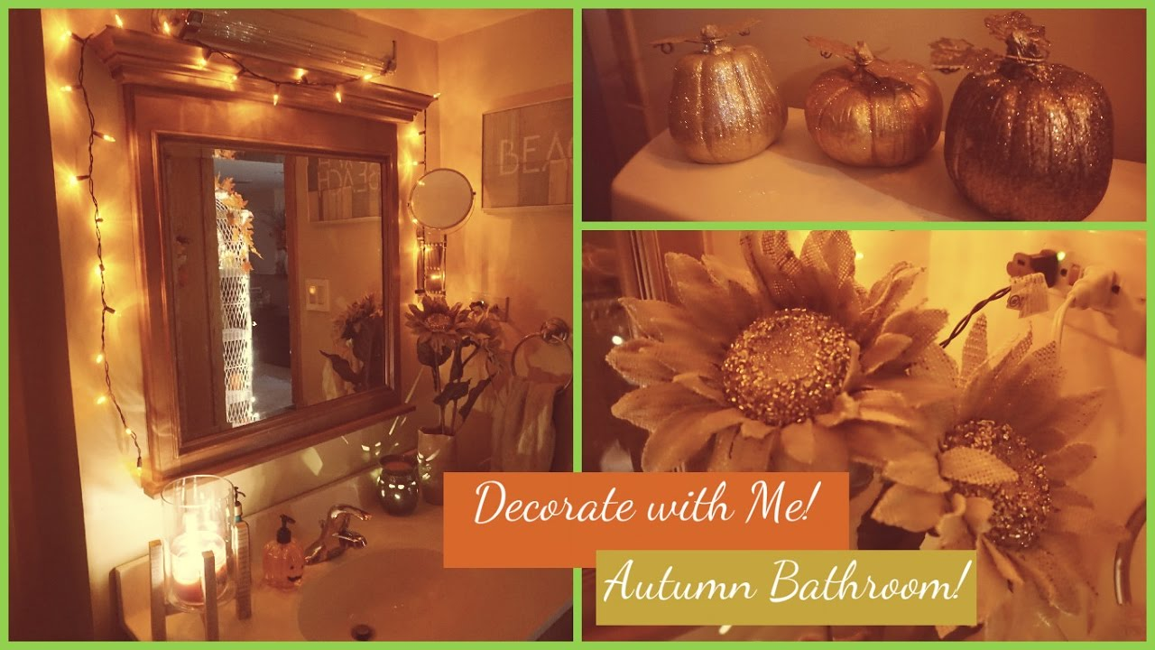 Speed clean decorate with me bathroom fall autumn for Fall bathroom sets
