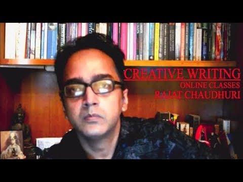 Rajat Chaudhuri's Online Creative Writing Class (Snippet 8)