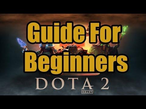 Dota 2 - Starting Guide for Beginners