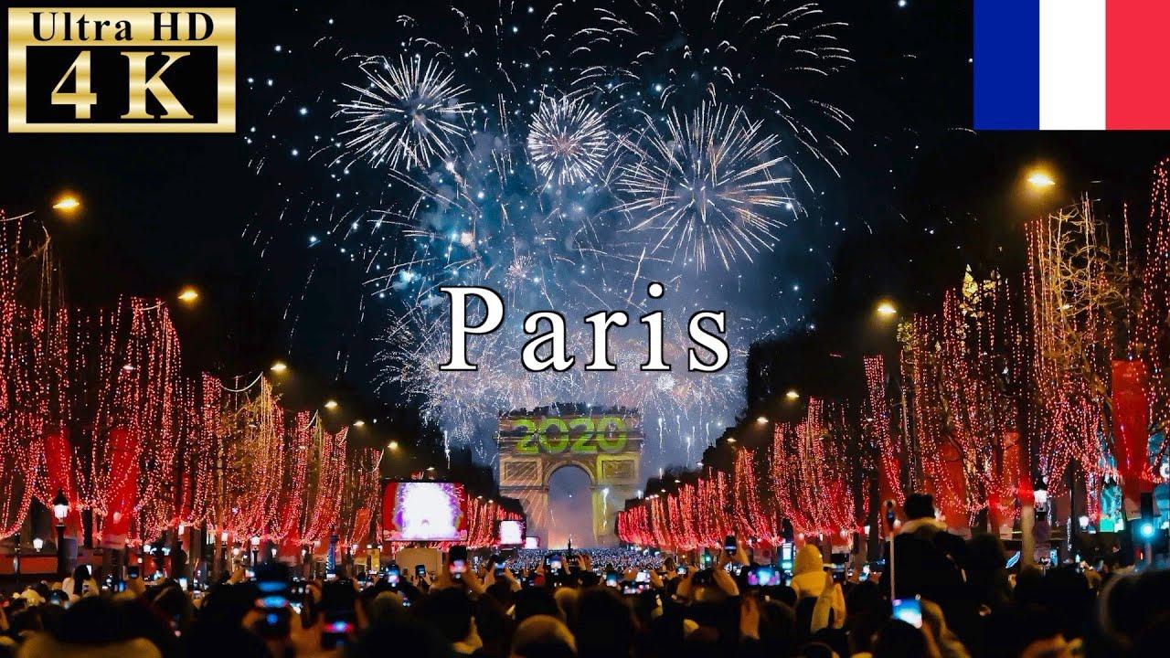 Paris New Year Countdown 2020 4k 60fps Youtube