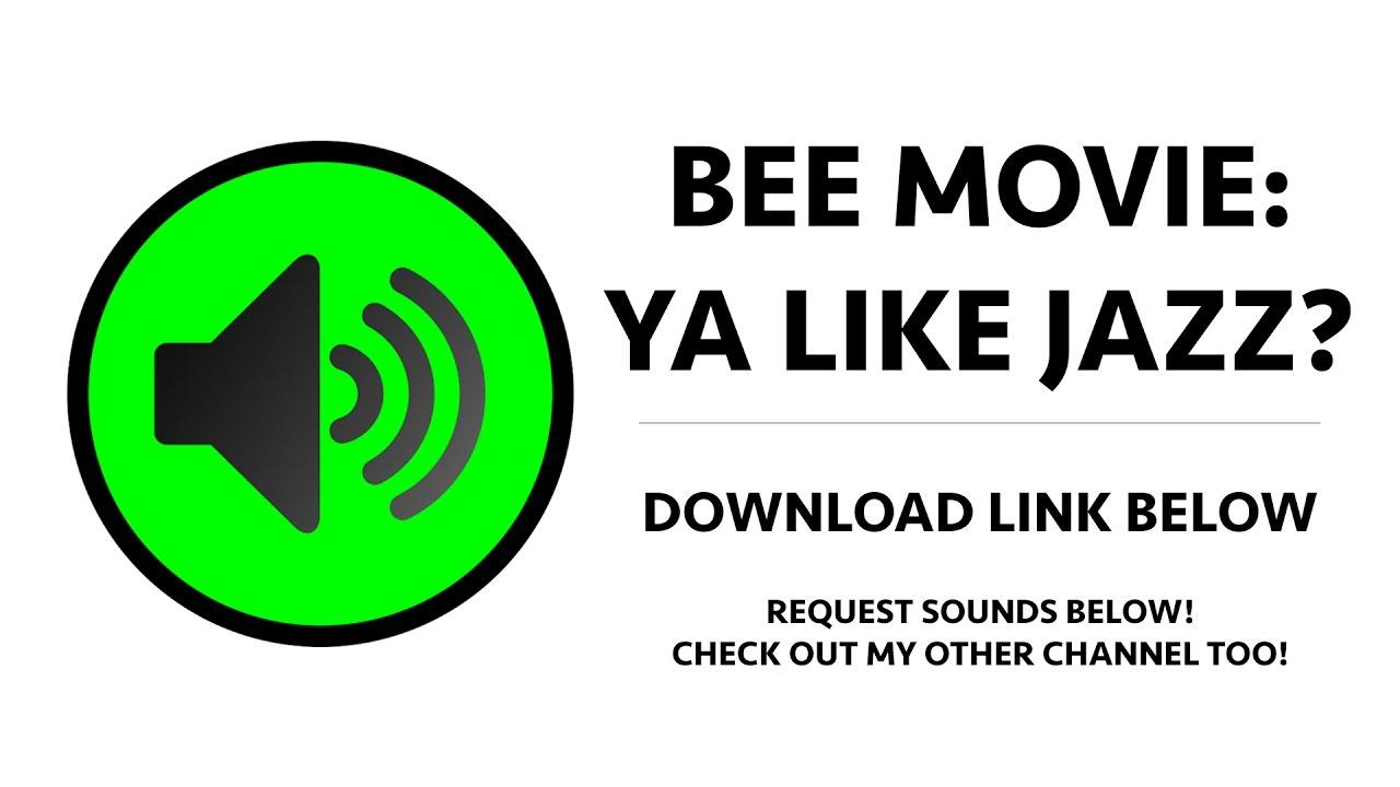 Bee Movie - Ya Like Jazz Sound Effect by Dank Sound Effects