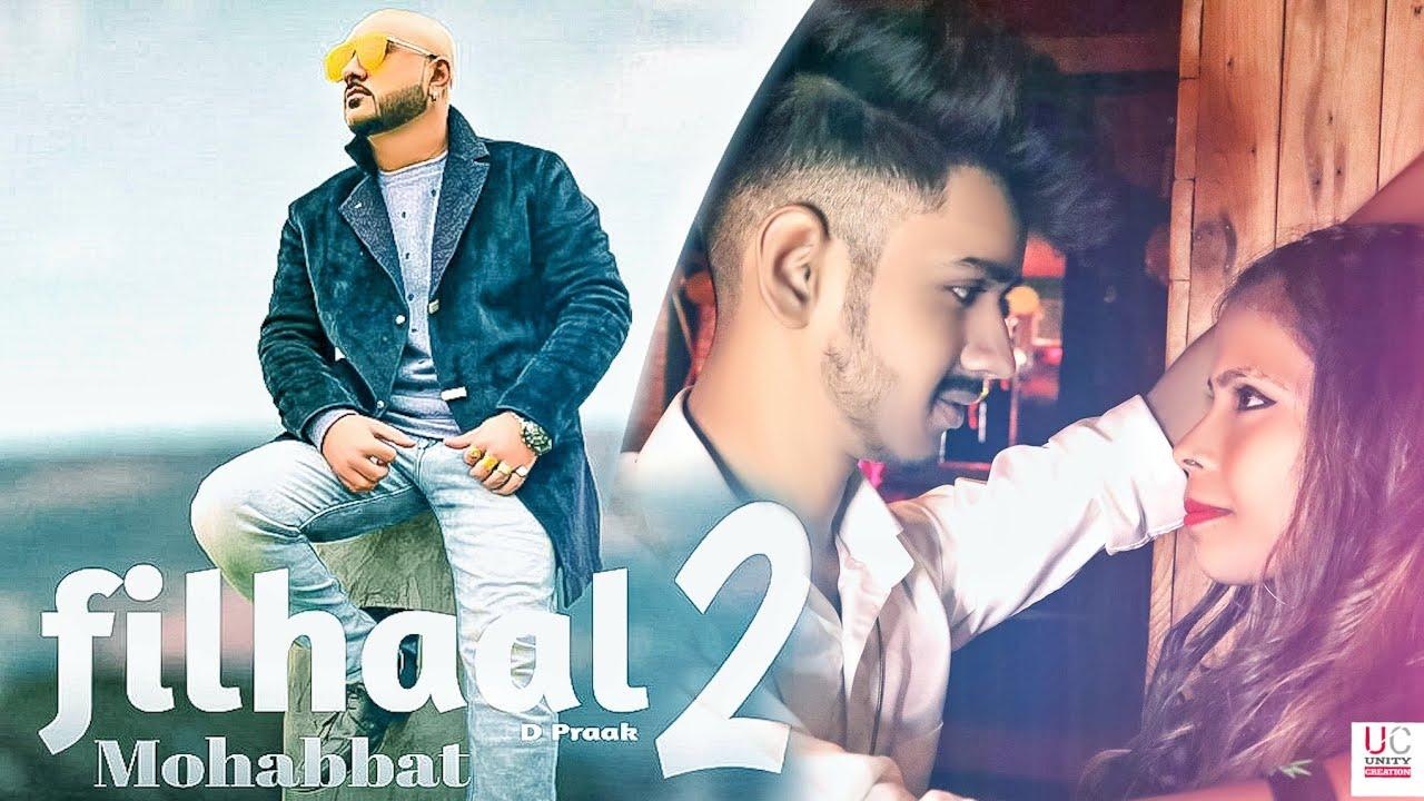 Download Filhaal2 Mohabbat  Bpraak  Jaani   New Song 2021   Unity Creation  
