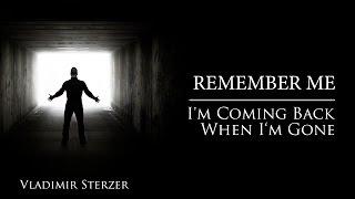 Vladimir Sterzer - Remember Me (I'm Coming Back When I'm Gone)